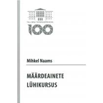 Mihkel Naams. Määrdeainete lühikursus. 2015 (395 lk)